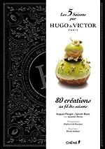 Les 5 saisons par Hugo & Victor - Paris de Hugues Pouget