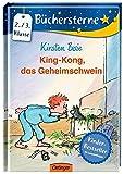 King-Kong, das Geheimschwein (Büchersterne)