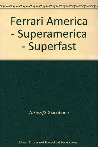 ferrari-america-superamerica-superfast-ediz-italiana-francese-e-inglese