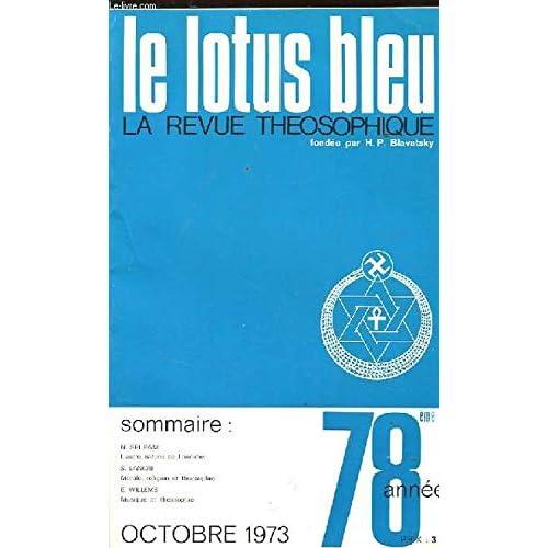 Le lotus bleu. la revue theosophique. n°10. oct 1973. 78 eme annee. l'autre nature de l'homme. morale, religion et theosophie. musique et theosophie