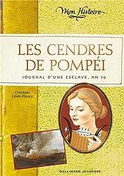 Les cendres de Pompéi: Journal d'une esclave, an 79