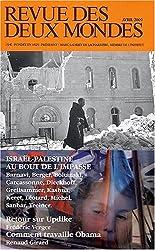 Revue des deux Mondes : Israël-Palestine au bout de l'impasse