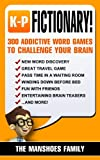 Fictionary! (Letters K-P): 300 Addictive Word Games To Challenge Your Brain (Fun and Games) (English Edition)