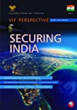 Securing India: VIF Perspective - Issues and Trends