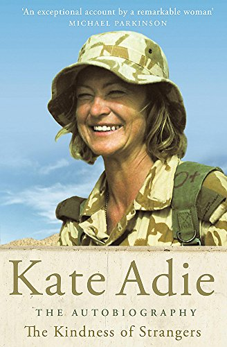 The Autobiography: The Kindness of Strangers por Kate Adie