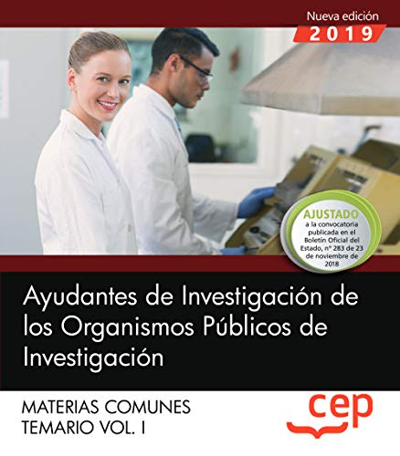 Ayudantes de Investigación de los Organismos Públicos de Investigación. Materias comunes. Temario. Vol.I: 1 por Editorial CEP