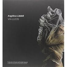 Via Lucis (Angélica Liddell) (Escénicas)