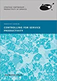 Controlling for Service Productivity.: Productivity Guideline.