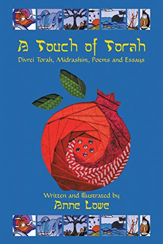 A Touch of Torah: Divrei Torah, Midrashim, Poems and Essays (English Edition)