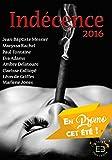 Indécence 2016: Collectif d'auteurs érotique