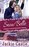 Snow Belle (Madison Creek Bed & Breakfast, Band 1)