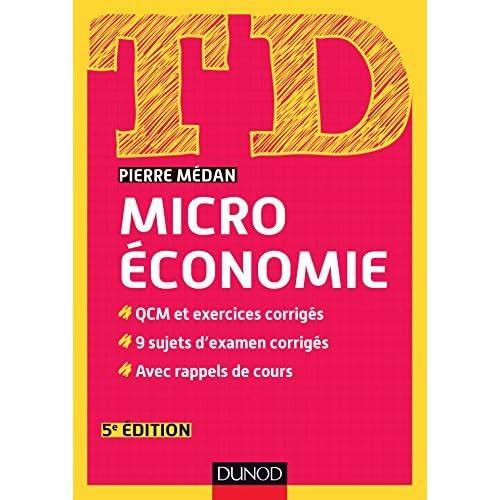 Microeconomie: Qcm et Exer.corr., 9 Sujets d'Examen Corr. (td) 5e by Medan