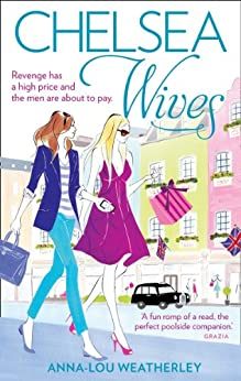 Chelsea Wives by [Weatherley, Anna-Lou]