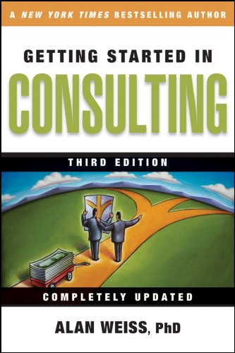 Getting Started in Consulting por Alan Weiss