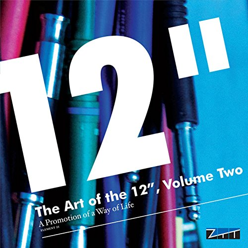 """The Art of the 12"""", Vol. 2: A ..."""