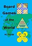 Board Games of the World: The History, Boards, Rules and Strategies of Board Games (English Edition)