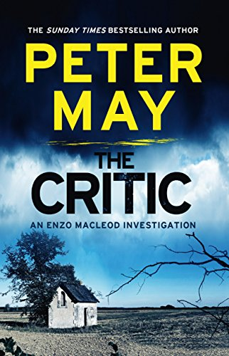 The Critic: Enzo Macleod 2 (The Enzo Files) (English Edition) por Peter May