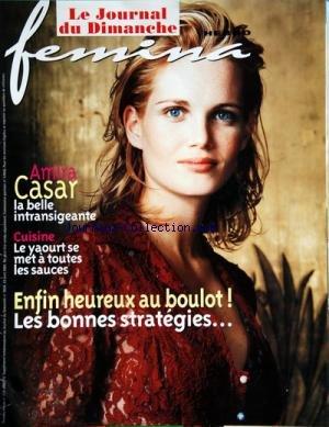 FEMINA HEBDO [No 229] du 22/04/2001 - AMIRA CASAR -LE YAOURT SE MET A TOUTES LES SAUCES -ENFIN HEUREUX AU BOULOT par Collectif