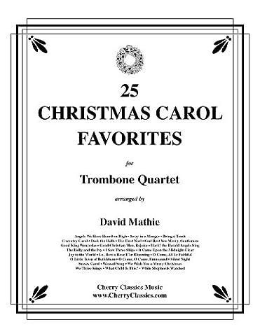25 Christmas Carol Favorites for Trombone Quartet / 25 Weihnachtslieder