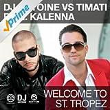 Welcome To St. Tropez [Explicit] (DJ Antoine vs Mad Mark Radio Edit)
