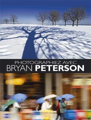 Améliorez votre technique photo avec Bryan Peterson