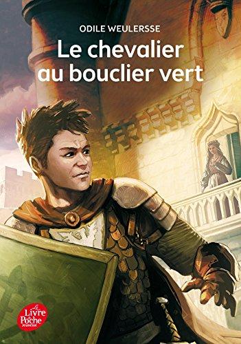 Le chevalier au bouclier vert par Odile Weulersse