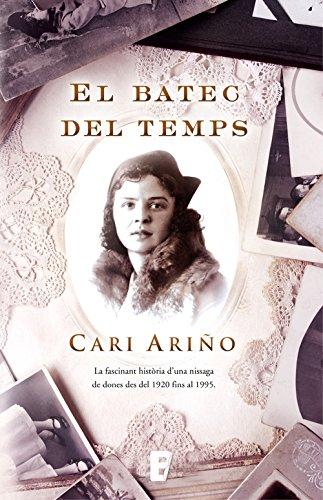 El batec del temps (Catalan Edition) por Cari Ariño