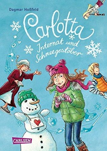Für Teenager-mädchen Bücher Pferd (Carlotta - Internat und Schneegestöber)