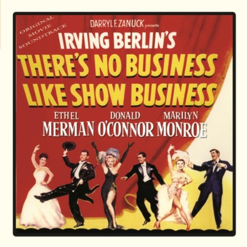 """There's No Business Like Show Business (from""""There's No Business Like Show Business"""")"""