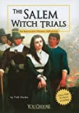 The Salem Witch Trials: An Interactive History Adventure (You Choose Books (Paperback))