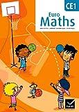 Euro Maths CE1 : Conforme au socle commun et aux nouveaux programmes