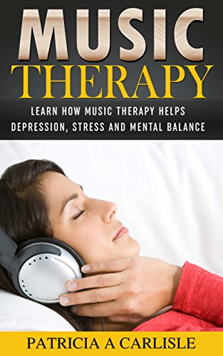 Music Therapy Reduces Depression In >> Music Therapy Learn How Music Therapy Helps Depression Stress And