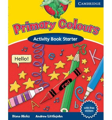 [(Primary Colours Activity Book Starter)] [Author: Diana Hicks] published on (July, 2002)