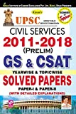 UPSC Civil Services 2011-2018 (Prelim) GS & CSAT Yearwise & Topicwise Solved Papers English - 2339