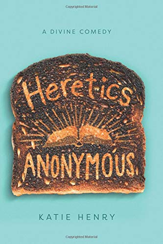 Heretics Anonymous por Katie Henry