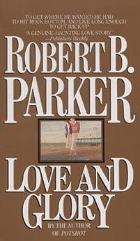 Love and Glory par [Parker, Robert B.]