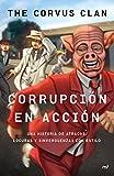 Corrupción en acción (Fuera de Colección)
