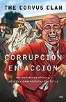 Corrupción en acción par Corvus