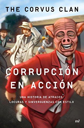 Corrupción en acción por Corvus