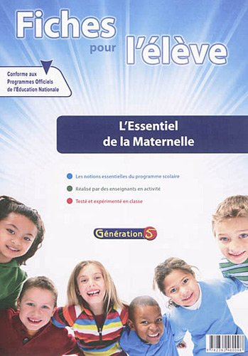 Fiches pour l'élève : l'essentiel de la maternelle PS-MS-GS