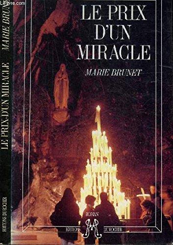 Le prix d'un miracle