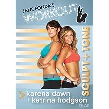 Jane Fonda's Workout: Sculpt + Tone with Katrina and Karena by Katrina Hodgson