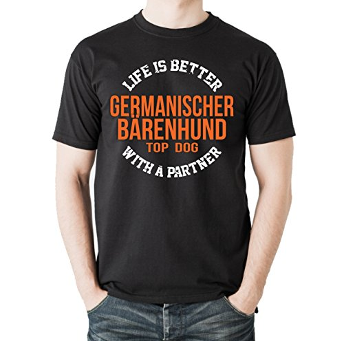 Siviwonder Unisex T-Shirt GERMANISCHER BÄRENHUND - LIFE IS BETTER PARTNER Hunde Schwarz