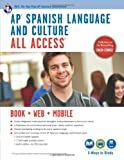 AP® Spanish Language and Culture All Access w/Audio: Book + Online + Mobile (Advanced Placement (AP) All Access) (English and Spanish Edition) by Veronica Garcia (2014-02-24)