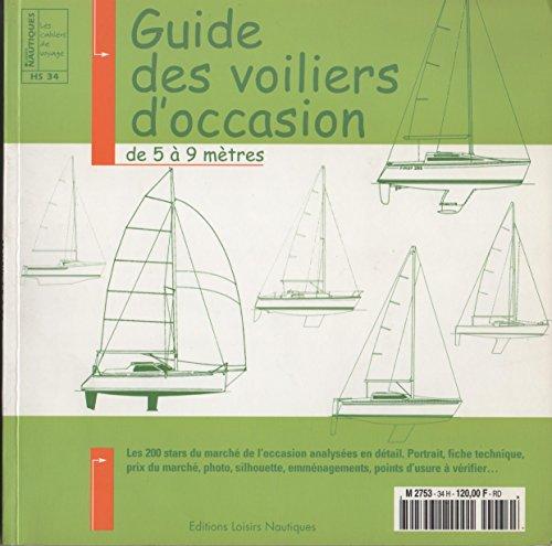 Guide des voiliers d'occasion, de 5 à 9 mètres (Loisirs nautiques) par Emmanuel Van Deth