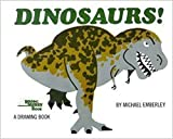 Dinosaurs!: A Drawing Book by Michael Emberley (1980-03-01)