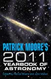 Patrick Moore's Yearbook of Astronomy 2011