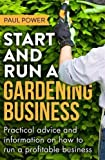 Best Books On Startups - Start and Run a Gardening Business, 4th Edition: Review