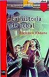La historia de Iqbal (eBook-ePub) (Barco de Vapor Roja nº 157)