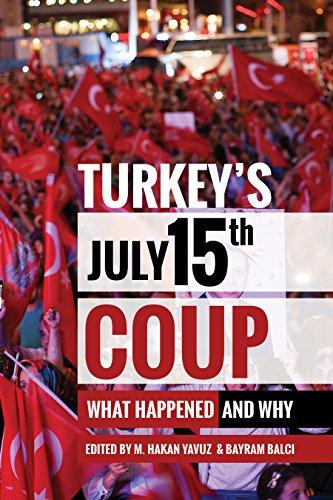 Turkey's July 15th Coup (Utah Series in Middle East Studies)